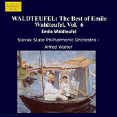 WALDTEUFEL: The Best of Emile Waldteufel, Vol.  6 by Slovak Philharmonic Orchestra