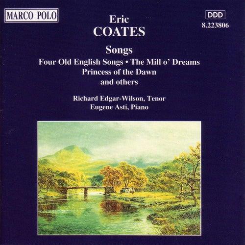 COATES, E.: Songs by Richard Edgar-Wilson