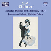 Ziehrer: Selected Dances and Marches, Vol. 4 de Razumovsky Symphony Orchestra