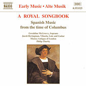 Royal Songbook: Spanish Music from the Time of Columbus by Musica Antiqua of London