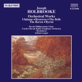 HOLBROOKE: Orchestral Works by Slovak Radio Symphony Orchestra