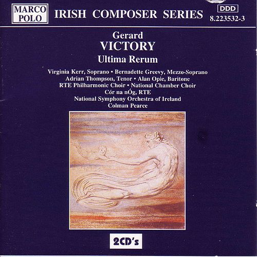 VICTORY: Ultima Rerum by The RTE Philharmonic Choir