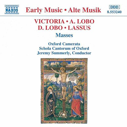 VICTORIA / LOBO / LASSUS: Masses by Various Artists
