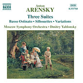 ARENSKY: Suites Nos. 1-3 by Moscow Symphony Orchestra