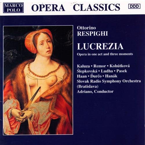 RESPIGHI: Lucrezia by Various Artists
