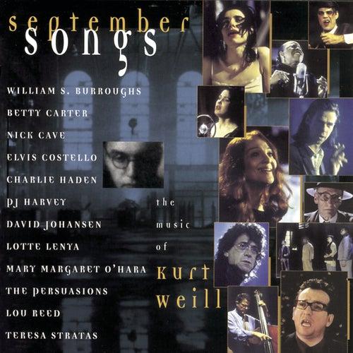 September Songs: The Music Of Kurt Weill by Various Artists