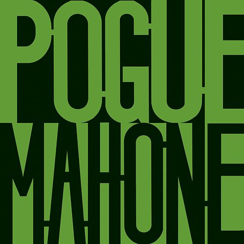 Pogue Mahone [Expanded] by The Pogues