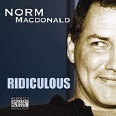 Ridiculous by Norm MacDonald