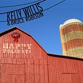 Happy Holidays by Kelly Willis & Bruce Robison