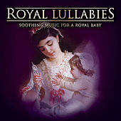 Royal Lullabies: A Special Gift For Kate and William. 17 Favourite Soothing Lullabies for the Royal Windsor Baby von Various Artists