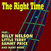 The Right Time von Various Artists