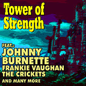 Tower of Strength by Various Artists
