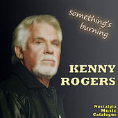 Something's Burning von Kenny Rogers