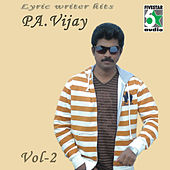 Lyric Writer Hits - Pa.Vijay, Vol.2 by Various Artists