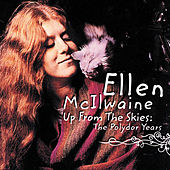 Up From The Skies: The Polydor... by Ellen McIlwaine