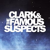 Amnesia by Clark and the Famous Suspects