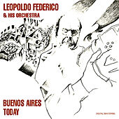 Buenos Aires Today by Leopoldo Federico