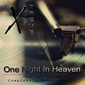 One Night in Heaven by X Treme