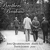 Brothers in Brahms by Joel Quarrington