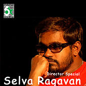 Director Special - Selva Ragavan by Various Artists