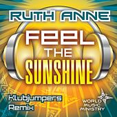 Feel the Sunshine (Klubjumpers Remix) von Ruthanne