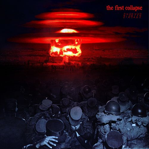 The First Collapse by The Stories