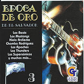 Epoca de Oro de el Salvador, Vol. 3 by Various Artists