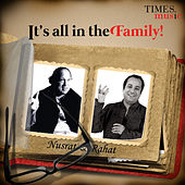It's All in the Family! Nusrat & Rahat by Various Artists