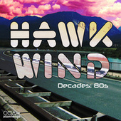 Hawkwind Decades: 80s by Hawkwind