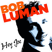 Hey Joe de Bob Luman