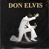 Don Elvis by DON ELVIS