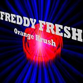 Orange Krush de Freddy Fresh