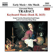 TRABACI: Keyboard Music, Book 2 by Various Artists