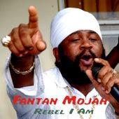 Rebel I Am de Fantan Mojah