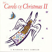 The Carols Of Christmas II: A Windham... by Various Artists