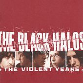 The Violent Years by The Black Halos