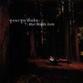 Muir Woods Suite von George Duke
