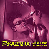 Sinner Man: The Lost Session by Esquerita