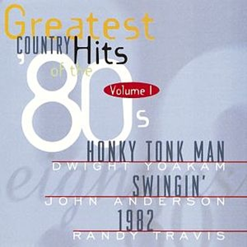 Greatest Country Hits...80's, V. I by Various Artists