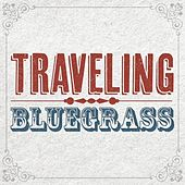 Traveling Bluegrass by Various Artists
