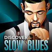 Discover - Slow Blues de Various Artists