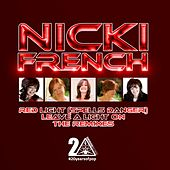 Red Light (Spells Danger) / Leave A Light On- The ReMixes by Nicki French