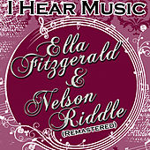 I Hear Music (Remastered) by Nelson Riddle