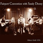 Ebbets Field 1974 by Fairport Convention