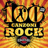 Le 100 Canzoni Rock di Various Artists