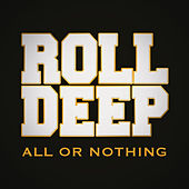 All or Nothing de Roll Deep