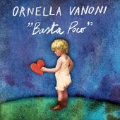 Basta poco von Ornella Vanoni