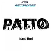 Almost There - Single de Patto