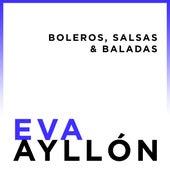 Eva Ayllón... Boleros, Salsas & Baladas de Eva Ayllón