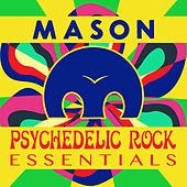 Psychedelic Rock Essentials de Mason